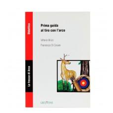 """Libro """"Prima Guida al Tiro con l'Arco"""""""