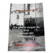 "Italian book ""Tre giorni vissuti da Eroi"""